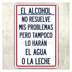Cartel El Alcohol.